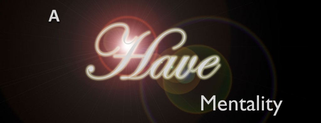 have-mentality